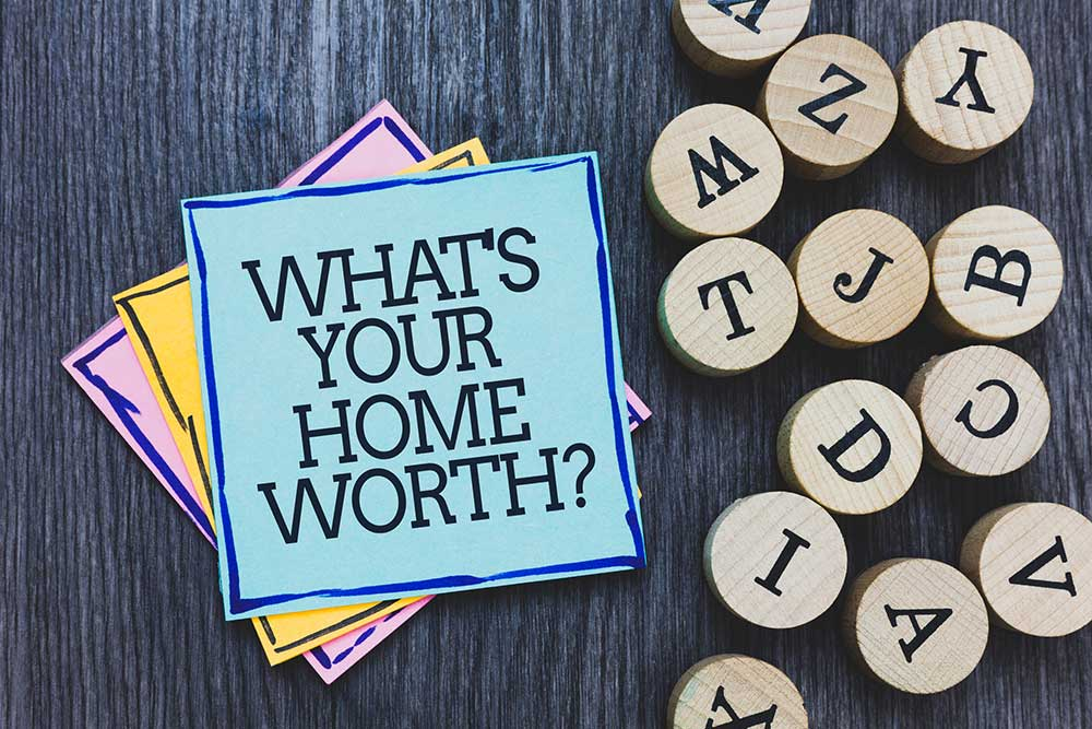 What's Your Home Worth?